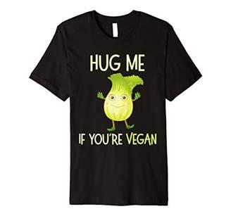 Hug Me If You're Vegan Vegetarian Funny T Shirt