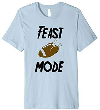 Feast Mode Football Thanksgiving tshirt