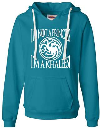 Go All Out Screenprinting Womens I''m Not A Princess I''m A Khaleesi Deluxe Soft Hoodie