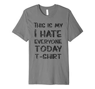 This is My I Hate Everyone Today T-Shirt Dark
