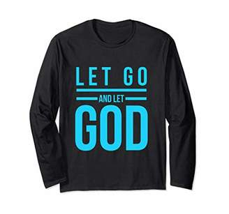 Let Go And Let God AA NA Sobriety Fall Tee