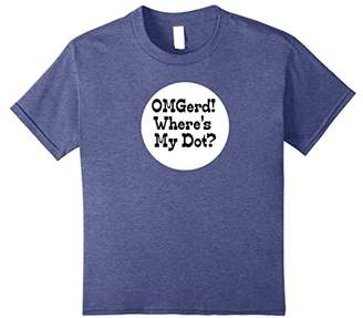 OMG(erd) Where's My Dot? Marching Band Music Funny T-Shirt