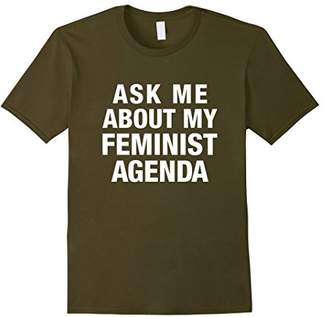 Ask Me About My Feminist Agenda Dark T-shirts