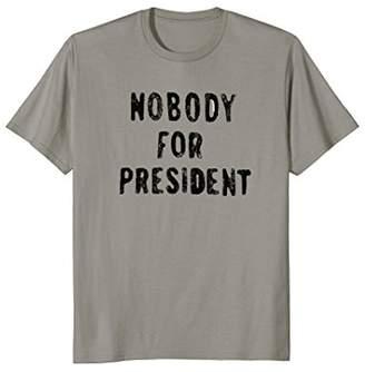 Ripple Junction Nobody for president T-Shirt