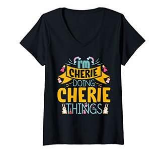 Womens I'm CHERIE Doing CHERIE Things Funny Saying Gift Holiday V-Neck T-Shirt