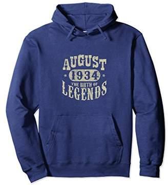 84 Years 84th Birthday August 1934 Birth of Legend Hoodies