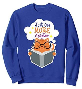 Just One More Chapter Book Lover Reading Cat Sweatshirt