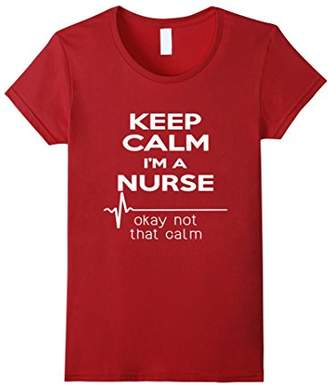 Keep Calm I'm A Nurse T Shirt Funny Heartbeat