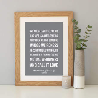 Dr. Seuss Hope and Love Personalised 'Weird' Quote Print