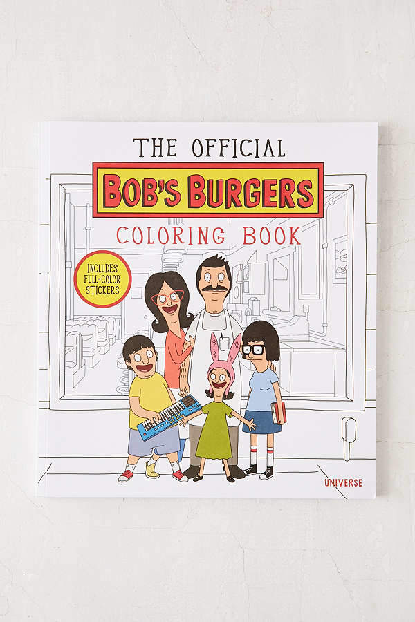 The Official Bob's Burgers Coloring Book By Loren Bouchard & The Creators Of Bob's Burgers