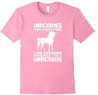 Unicorns are Awesome I am Awesome I am a Unicorn T-shirt