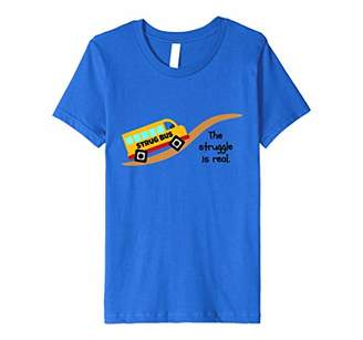 The Struggle is Real-Strug Bus Square Wheels Uphill T-shirt