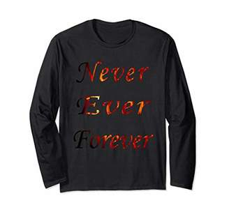 Never Ever Forever Sweatshirt Blouse Sweater Shirt Pullover