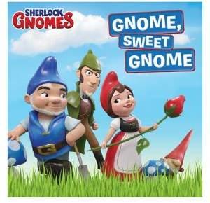 Sherlock Gnomes Gnome Sweet Gnome Book