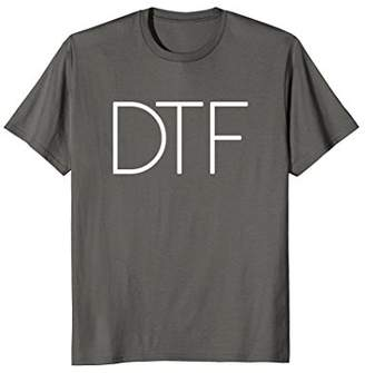 DTF Funny College Drinking Party Down To.. Shirt Men Women