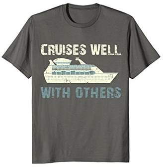 Cruises Well with Others Tropical Cruise T Shirt