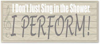Laundry by Shelli Segal Stupell Industries I Don't Sing in the Shower, I Perform! Textual Art Wall Plaque
