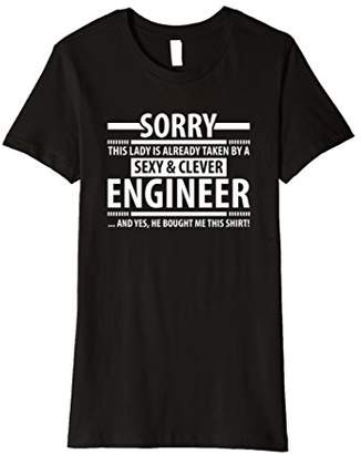 Womens This lady is already taken by a sexy and clever Engineer Tee