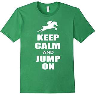 Keep Calm And Jump On Horse Shirt