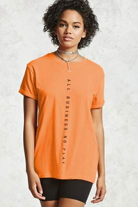 Forever 21 All Business No Play Graphic Tee