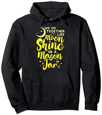 Moonshine In A Mason Jar Hoodie - Country Shirts for Women