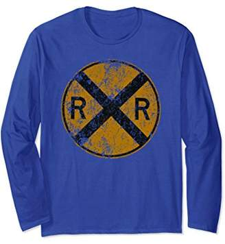 Distressed Railroad Crossing Sign Very Cool Long Sleeve Gift