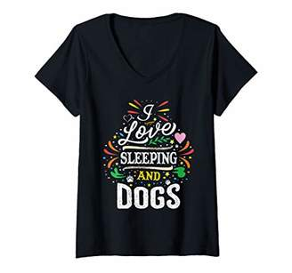 Womens I Love Sleeping And Dogs V-Neck T-Shirt