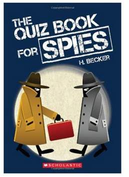 Scholastic The Quiz Book For Spies