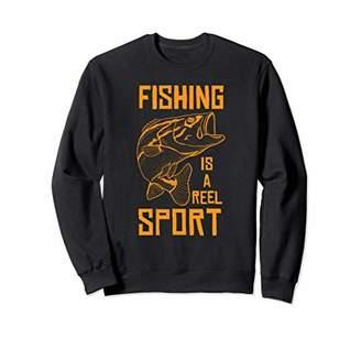 Fishing Is A Reel Sport Funny Fishing Fisherman Sweatshirt