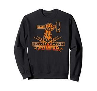 Powerful Handyman Sweatshirt Do it yourself with this !!!