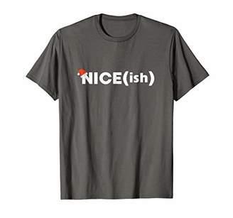 Funny Christmas Shirt Nice ish NICEish list Graphic Tshirt