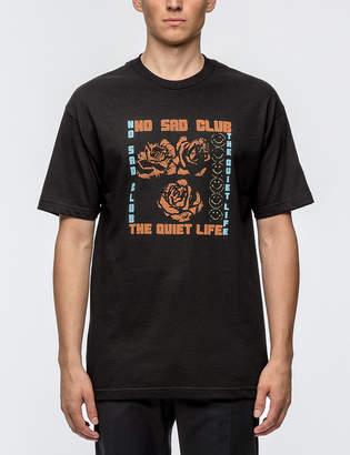 The Quiet Life No Sad Club S/S T-Shirt
