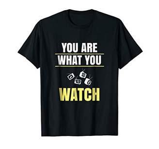 You Are What You Watch - Propaganda Mind Control T-Shirt