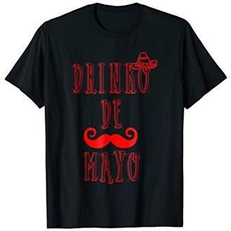 DRINKO DE MAYO Shirt | Cingo De Mayo Festive Drinking Tee