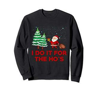 I do it for the Ho's - Christmas Sweater