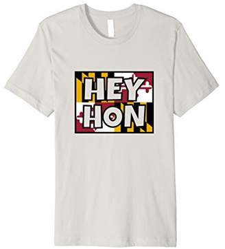 Hey Hon - Maryland Flag Baltimore Pride T-shirt