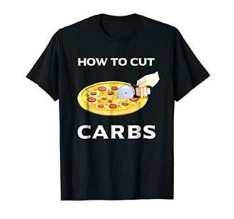 How To Cut Carbs T-shirt Pizza Lover shirt