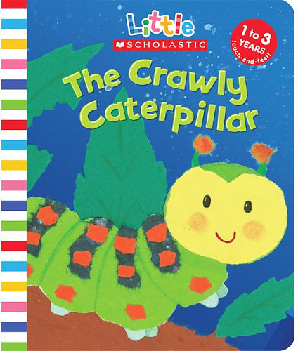Crawly Caterpillar (Little Scholastic)