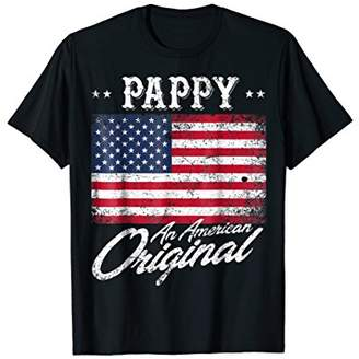Pappy An American Original Patriotic 4th of July Shirt