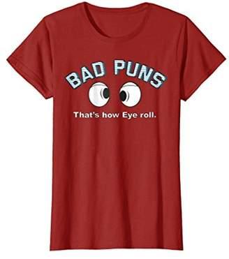 Bad Puns Thats How Eye Roll Joke T-Shirt | Funny Clever Tee