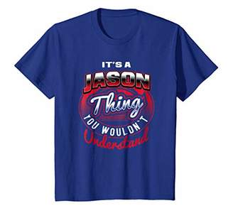 It's A JASON Thing Funny Name Gift T-Shirts