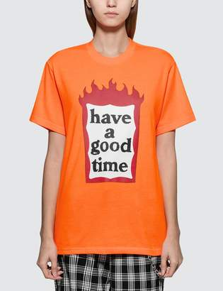 Have A Good Time Fire Frame Short Sleeve T-shirt
