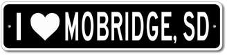 "Dakota The Lizton Sign Shop I love MOBRIDGE, SOUTH Custom US City Name and State Aluminum Sign - 6""x24"""