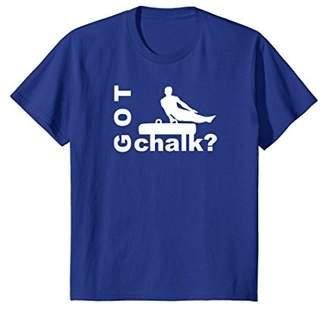 Got Chalk? Funny Gymnastics Shirt