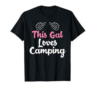 Camper Shirts This Gal Loves Camping Tees Women Camp Gifts