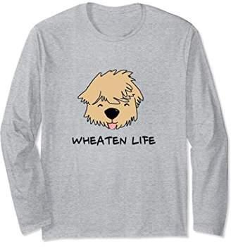 Wheaten Life Soft Coated Wheaten Terrier Long Sleeve Shirt