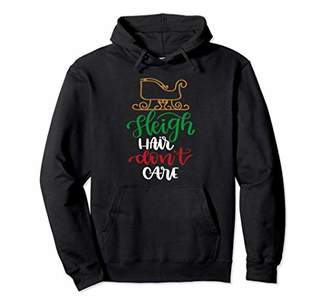 Sleigh Hair Don't Care Christmas Hooded Sweatshirt