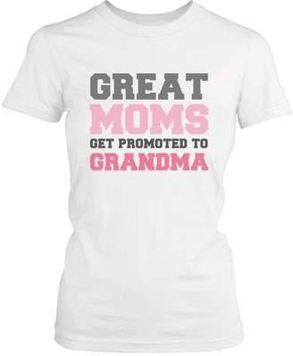 Love 365 Printing Grandma Shirt Great Moms Get Promoted to Grandma - Grandparent Gifts
