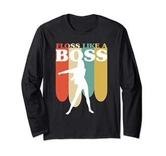 Floss Like A Boss Funny Flossing Dance Girl Retro Humor Gift Long Sleeve T-Shirt