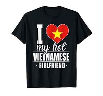 I Love My Hot Vietnamese Girlfriend Shirt Vietnam
